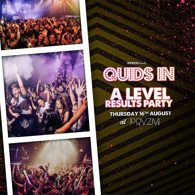 Quids In – A Level Results Party – Thursday 16th August